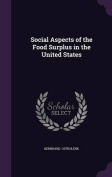 Social Aspects of the Food Surplus in the United States