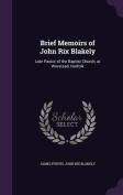 Brief Memoirs of John Rix Blakely