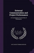 External Communication and Project Performance