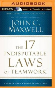 The 17 Indisputable Laws of Teamwork [Audio]