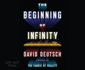 The Beginning of Infinity [Audio]