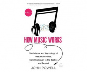 How Music Works [Audio]