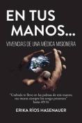 En Tus Manos [Spanish]