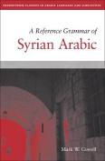 A Reference Grammar of Syrian Arabic  [ARA]