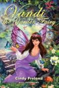 Vandi the Garden Fairy
