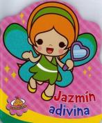 Jazmin, Adivina [Spanish]
