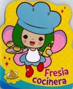 Fresia, Cocinera [Spanish]
