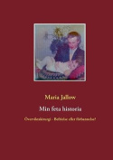 Min Feta Historia [SWE]