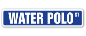 WATER POLO Street Sign team sports swim game swimming gift