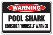 POOL SHARK Warning Sign hall billiard player gag gift