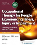Occupational Therapy for People Experiencing Illness, Injury or Impairment
