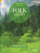 Relax with Folk Piano