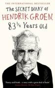 The Secret Diary of Hendrik Groen, 831/4 Years Old