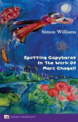 Spotting Capybaras in the Work of Marc Chagall