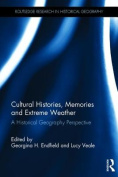 Cultural Histories, Memories and Extreme Weather