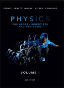 Physics For Global Scientists and Engineers, Volume 1