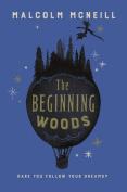 The Beginning Woods