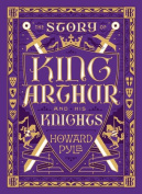 The Story of King Arthur and His Knights (Barnes & Noble Children's Leatherbound Classics)