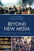 Beyond New Media