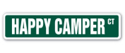 HAPPY CAMPER Street Sign camp happiness fun time