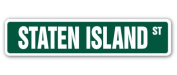 STATEN ISLAND Street Sign NY NYC New York borough VerrazanoNarrows Bridge