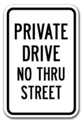 Private Drive No Thru Street Sign 30cm x 46cm Heavy Gauge Aluminium Signs