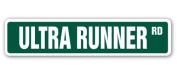 ULTRA RUNNER Street Sign jog jogger sprint race distance marathon