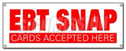 EBT SNAP CARDS BANNER SIGN electronic benefits transfer food stamps welcome