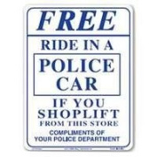 Ride In A Police Car Sign