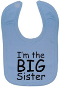 I'm The Big Sister Baby Feeding Bib Velcro Attached 0 to approx 3 Years