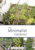 The Minimalist Gardener