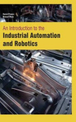 An Introduction to the Industrial Automation and Robotics