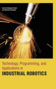 Technology, Programming, and Applications in Industrial Robotics