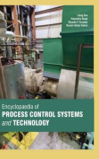Encyclopaedia of Process Control Systems and Technology
