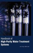 Handbook of Highpurity Water Treatment Systems