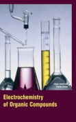 Electrochemistry of Organic Compounds