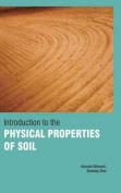Introduction to the Physical Properties of Soil