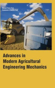 Advances in Modern Agricultural Engineering Mechanics
