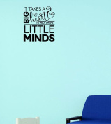 Design with Vinyl Moti 1942 1 It Takes A Big Heart To help Shape Little minds Playroom Boy Girl Peel & Stick Wall Sticker Decal, 30cm x 46cm , Black