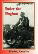 Under the Maginot