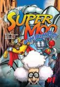 Super Moo #1