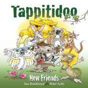 Tappitidoo...New Friends