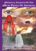 9spiritual Journeys of the 9ruby Prince