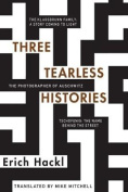 Three Tearless Histories