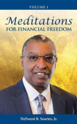 Meditations for Financial Freedom Vol 1