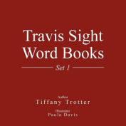 Travis Sight Word Books: Set 1