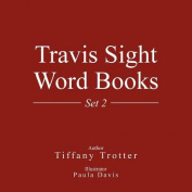 Travis Sight Word Books: Set 2