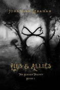 Lies & Allies  : Book One of the Blessed Trilogy