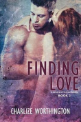 Finding Love Book II a Bear Shifter Romance