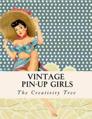 Vintage Pin-Up Girls: Adult Coloring Book